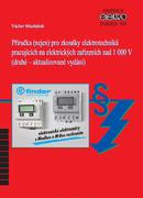 Příručka (nejen) pro zkoušky elektrotechniků pracujících na el. zařízeních nad 1 000 V