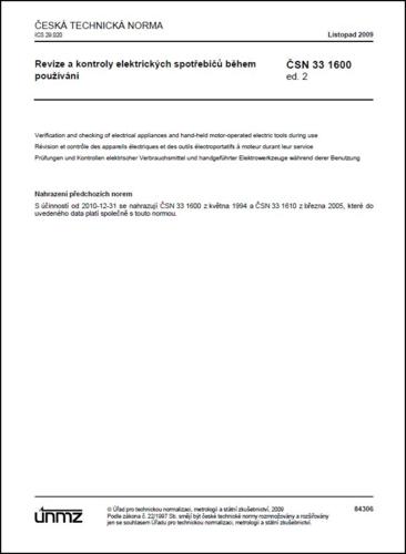 ČSN 33 1600 ed. 2 - Revize a kontroly elektrických spotřebičů během používání
